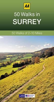50 Walks in Surrey - AA 50 Walks (Paperback)