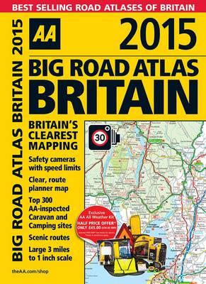 AA Big Road Atlas Britain 2015 (Spiral bound)