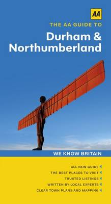 Durham & Northumberland - The AA Guide to (Paperback)