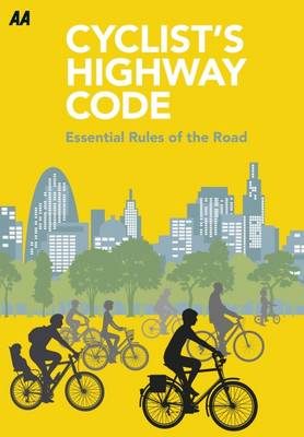 Cyclists Highway Code: Essential Rules of the Road (Paperback)