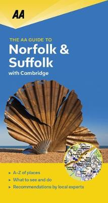 Norfolk & Suffolk - The AA Guide to (Paperback)