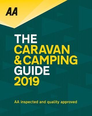 AA Caravan and Camping Guide 2019 (Paperback)
