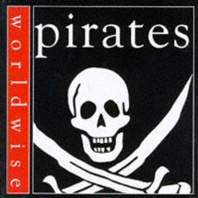 Pirates - Worldwise 12 (Hardback)