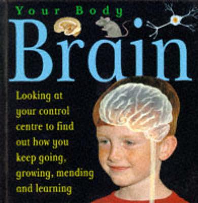 Brain - Your Body (Hardback)