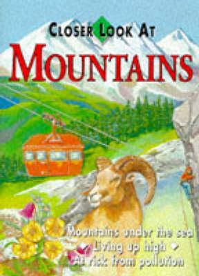 Closer Look at Mountains - Closer Look at (Hardback)
