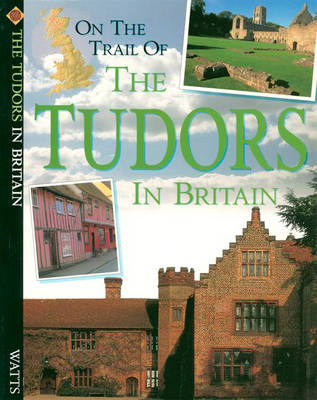Tudors - On the Trail of (Paperback)