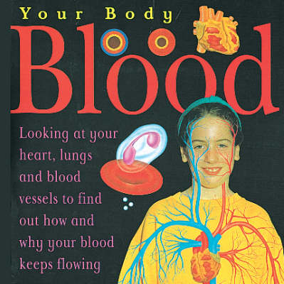 Blood - Your Body 4 (Paperback)
