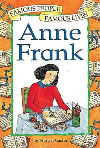Famous People, Famous Lives: Anne Frank - Famous People, Famous Lives (Paperback)