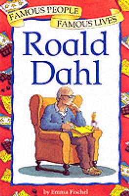 Roald Dahl - Famous People, Famous Lives No. 16 (Paperback)
