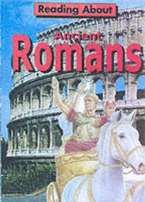 Ancient Romans - Reading About (Paperback)