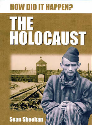 The Holocaust - How Did it Happen? (Hardback)