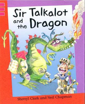 Sir Talkalot and the Dragon - Reading Corner 83 (Paperback)