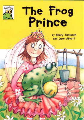 The Frog Prince - Leapfrog Fairy Tales (Paperback)