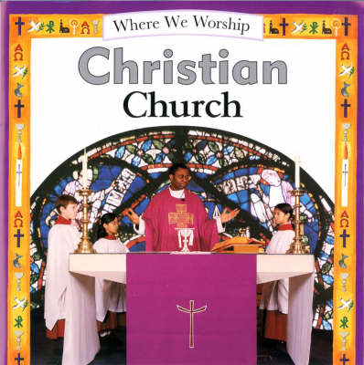 Christian Church - Where We Worship 5 (Paperback)