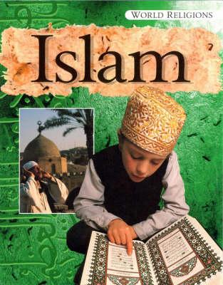 Islam - World Religions S. (Paperback)