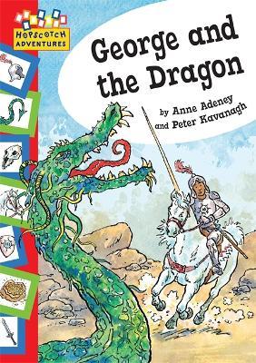 Hopscotch: Adventures: George and The Dragon - Hopscotch: Adventures (Paperback)