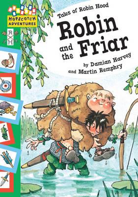 Robin and the Friar - Hopscotch Adventures 12 (Paperback)