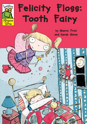 Felicity Floss, Tooth Fairy - Leapfrog Rhyme Time (Paperback)
