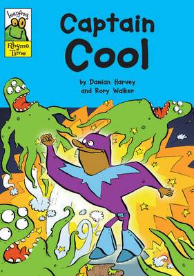 Captain Cool - Leapfrog Rhyme Time (Paperback)