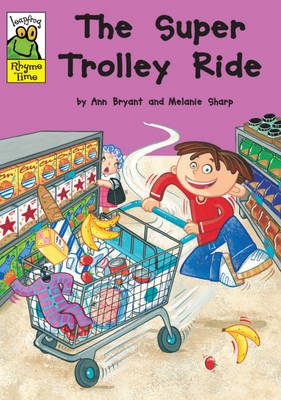 The Super Trolley Ride - Leapfrog Rhyme Time (Paperback)