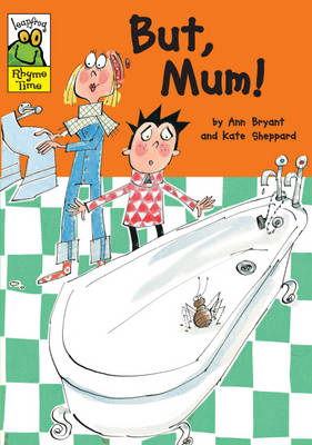 But, Mum! - Leapfrog Rhyme Time (Paperback)