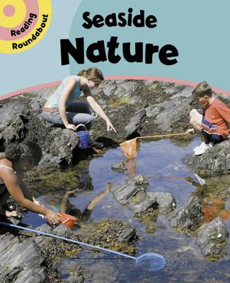 Seaside Nature - Reading Roundabout 15 (Paperback)