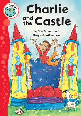 Charlie and the Castle - Tadpoles (Paperback)