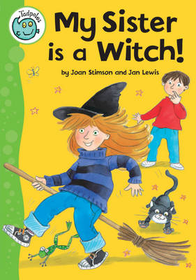 My Sister is a Witch! - Tadpoles 14 (Paperback)