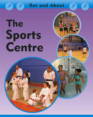 The Sports Centre - Out & About (Hardback)