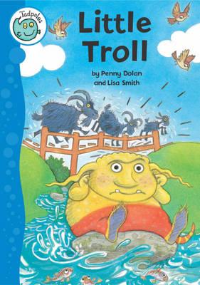 Little Troll - Tadpoles 17 (Paperback)