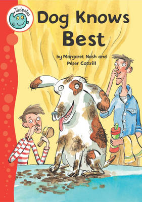 Dog Knows Best - Tadpoles 23 (Paperback)