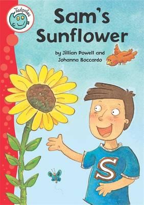 Sam's Sunflower - Tadpoles (Paperback)