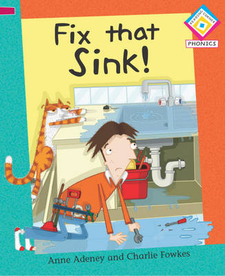 Fix That Sink - Reading Corner Phonics (Paperback)