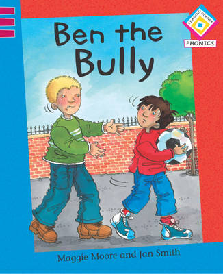 Ben the Bully - Reading Corner Phonics 32 (Paperback)