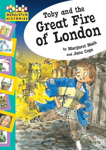 Toby and The Great Fire Of London - Hopscotch: Histories (Paperback)