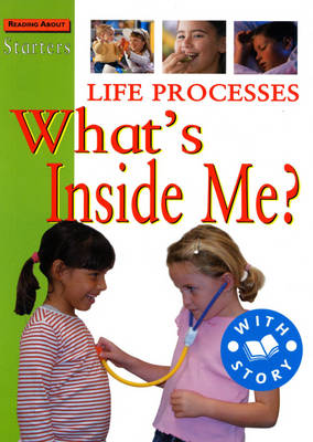 Life Processes: What's Inside Me? - Starters 38 (Paperback)