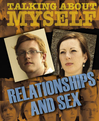 Relationships and Sex - Talking About Myself (Hardback)