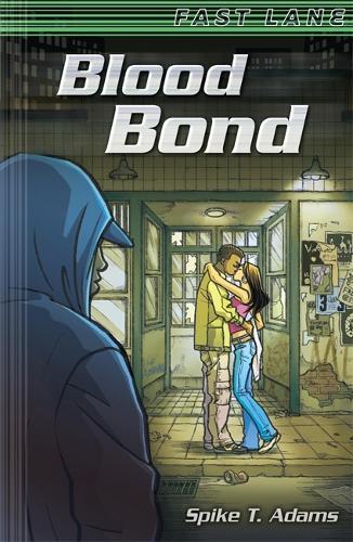 Blood Bond - EDGE: Fast Lane (Paperback)
