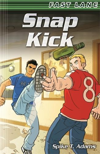 Snap Kick - EDGE: Fast Lane (Paperback)
