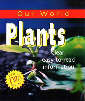 Plants - Our World 33 (Paperback)