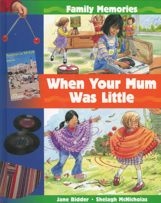 When Your Mum Was Little - Family Memories 3 (Paperback)