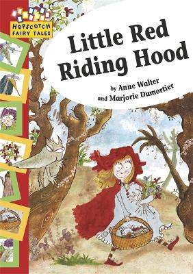 Hopscotch: Fairy Tales: Little Red Riding Hood - Hopscotch: Fairy Tales (Paperback)