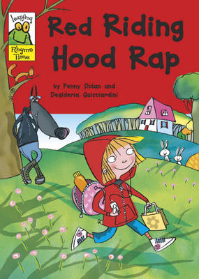 Red Riding Hood Rap - Leapfrog Rhyme Time 52 (Paperback)
