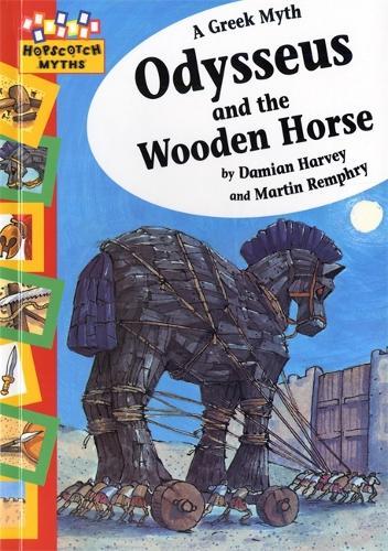 Hopscotch: Myths: Odysseus and the Wooden Horse - Hopscotch: Myths (Paperback)