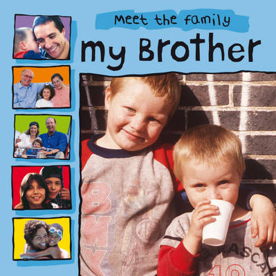 My Brother - Meet the Family 1 (Paperback)