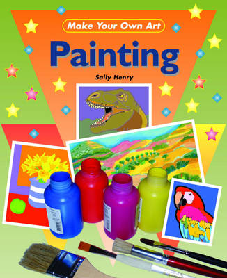 Painting - Make Your Own Art 5 (Hardback)
