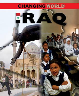 Iraq - Changing World (Hardback)