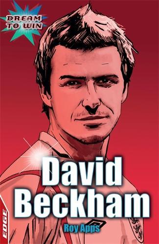 EDGE: Dream to Win: David Beckham - EDGE: Dream to Win (Paperback)