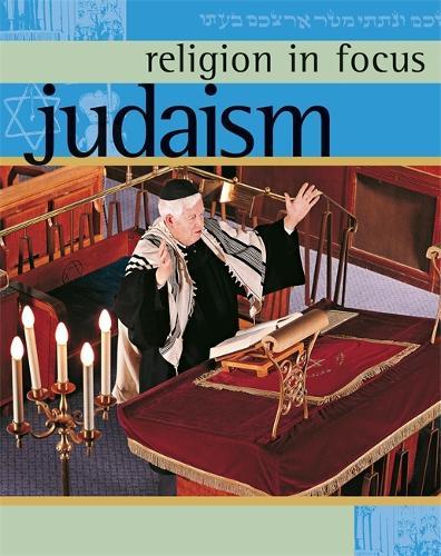 Judaism - Religion in Focus (Paperback)
