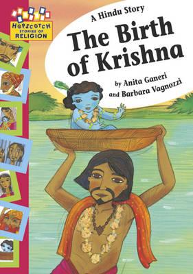 A Hindu Story: The Birth of Krishna - Hopscotch Religion 4 (Paperback)